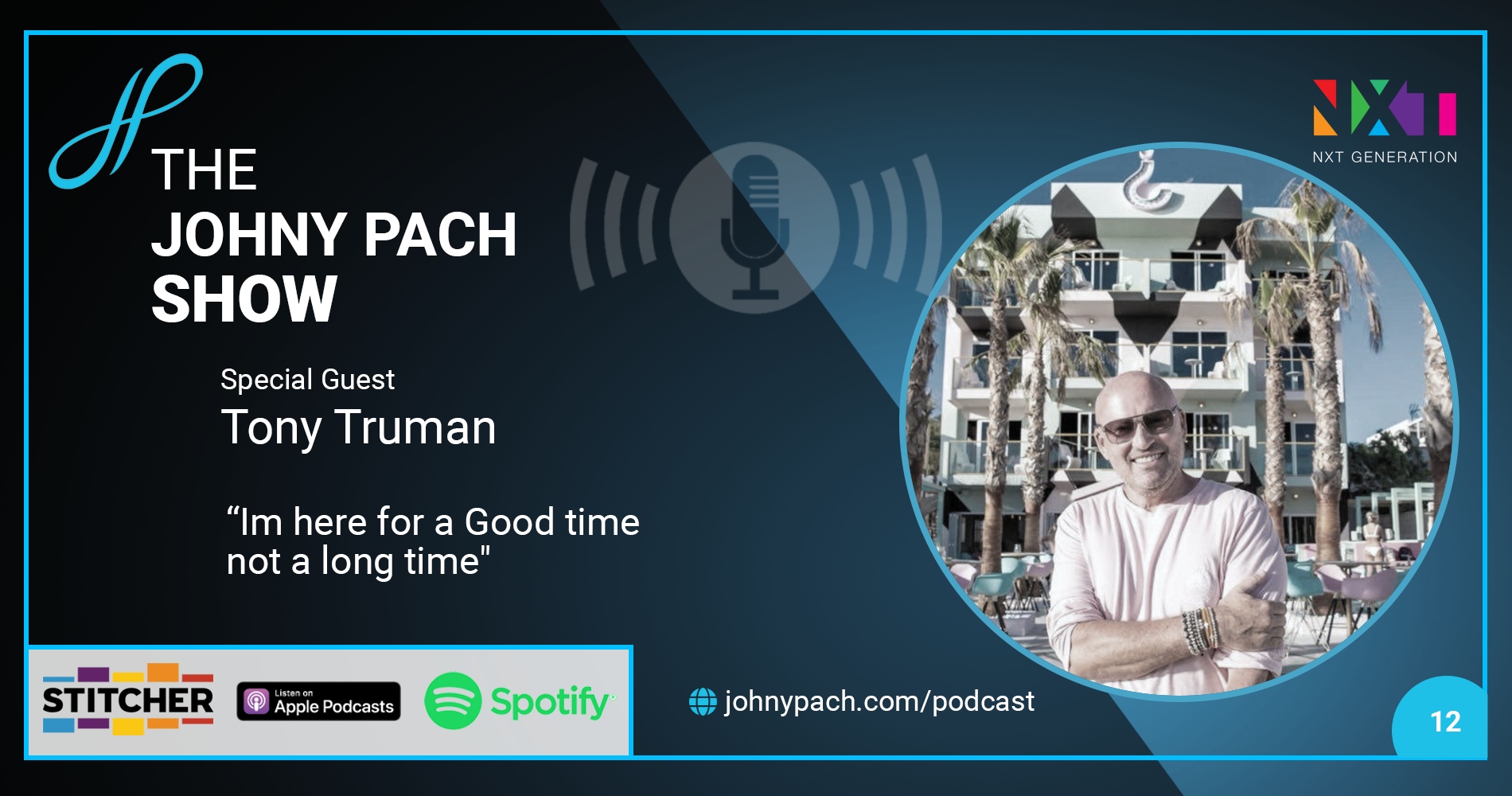 //johnypach.com/wp-content/uploads/2020/06/Podcast-tonytruman-ep12-1900x1000-1.png